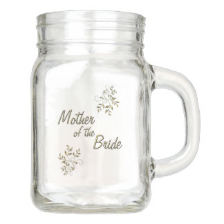 Mother of the Bride Mason Jar