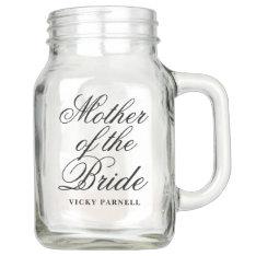 Mother Of The Bride Mason Jar at Zazzle