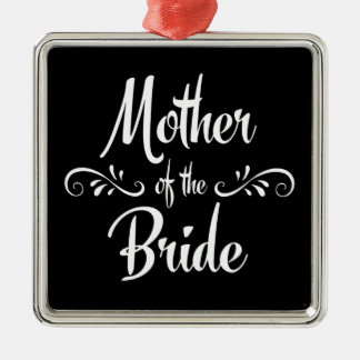 Mother of the Bride Metal Ornament