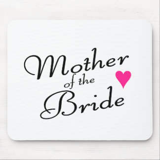 Mother Of The Bride Mouse Pad