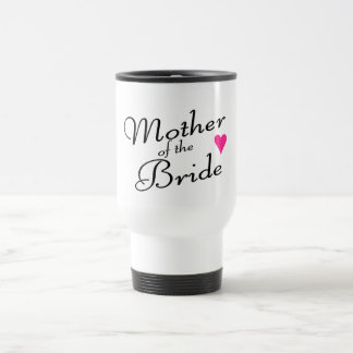 Mother Of The Bride 15 Oz Stainless Steel Travel Mug