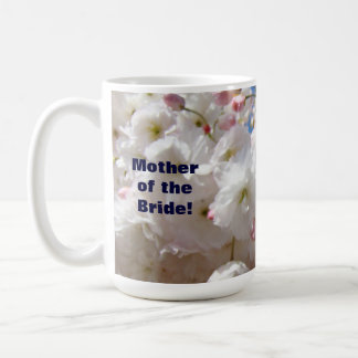Mother of the Bride mugs Wedding Blossom Flowers