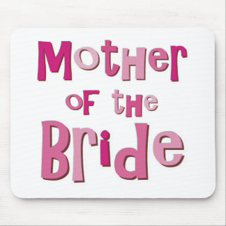 Mother of the Bride Pink Brown Mouse Pad