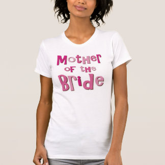 Mother of the Bride Pink Brown T Shirt