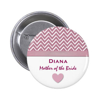 Mother of the Bride Pink Chevron Print Heart A05 Button