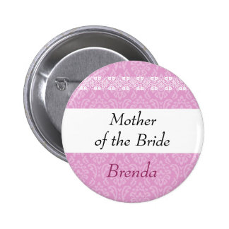 MOTHER OF THE BRIDE Pink Damask and Lace Wedding Pin