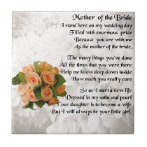 Mother of the Bride Poem  -  Peach Roses Tile