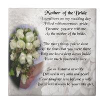 Mother of the Bride Poem - Wedding Bouquet 2 Ceramic Tile