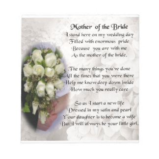 Mother of the Bride Poem - Wedding Bouquet 2 Notepad