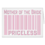 Mother of the Bride Priceless Greeting Card