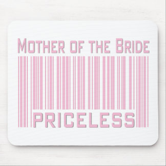 Mother of the Bride Priceless Mouse Pad