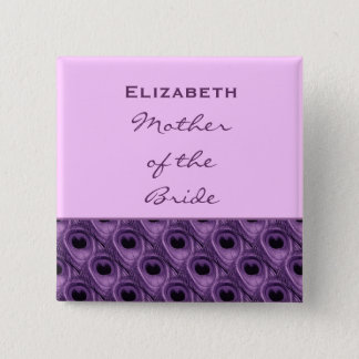 Mother of the Bride Purple Peacock Custom Name Pinback Button