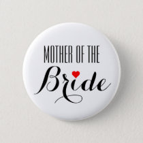Mother of the Bride Red Heart Button