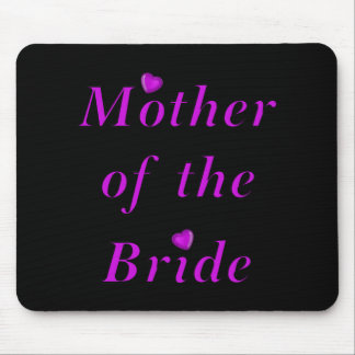 Mother of the Bride Simply Love Mouse Pad