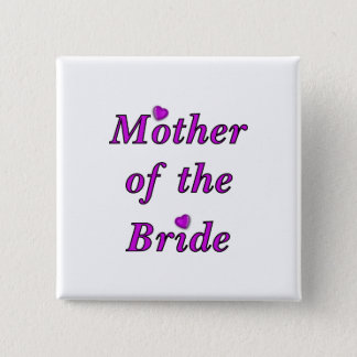 Mother of the Bride Simply Love Pinback Button