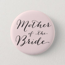 Mother of the Bride Wedding Bridal Party Button