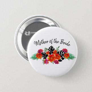 Mother of the Bride Wedding Floral Watercolor Pinback Button