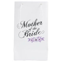 Mother of the Bride Wedding   Gift Bag