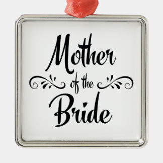 Mother of the Bride Wedding Memory Metal Ornament