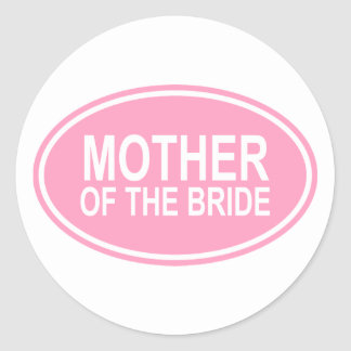 Mother of the Bride Wedding Oval Pink Classic Round Sticker