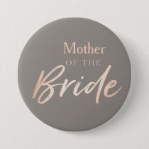 Mother of the Bride Wedding Rehearsal Pinback Button