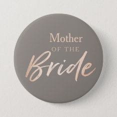 Mother Of The Bride Wedding Rehearsal Pinback Button at Zazzle