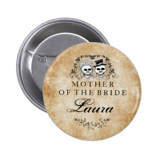 Mother of The Bride Wedding Skeletons Gothic Brown Pinback Button