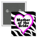 Mother of the Bride Zebra Stripes 2 Inch Square Button
