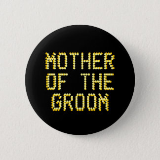 Mother of the Groom. Black & Gold Color. Wedding Pinback Button
