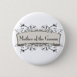 *Mother of the Groom Button