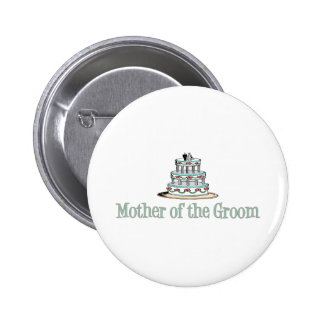Mother Of The Groom (Cake) Pinback Button