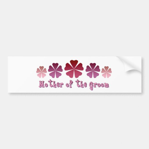 Mother of the Groom Car Bumper Sticker