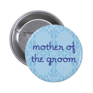 Mother of the Groom (Design 3) Pinback Button