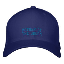 Mother of the Groom! Embroidered Baseball Hat