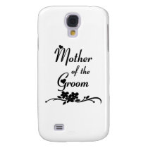 Mother Of The Groom Galaxy S4 Case