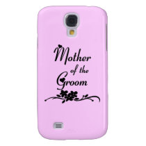 Mother Of The Groom Galaxy S4 Cover