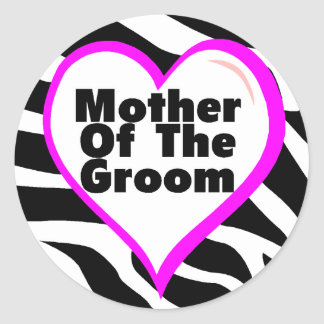 Mother Of The Groom (Heart Zebra Stripes) Classic Round Sticker