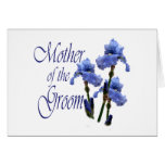 Mother of the Groom/ Iris Greeting Card