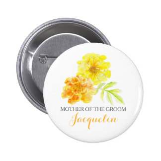 Mother of the groom marigolds art wedding button
