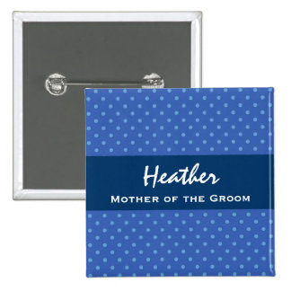 Mother of the Groom Navy Blue Polka Dots Button