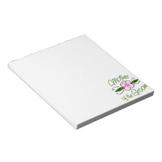 Mother of the Groom Note Pad