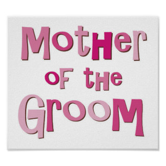 Mother of the Groom Pink Brown Poster