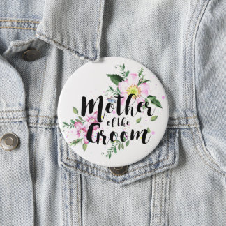 Mother of the Groom Pink Floral Watercolor Wedding Pinback Button