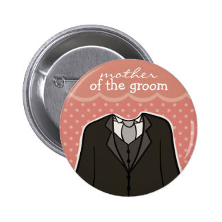 Mother of the Groom // PINK Pinback Button