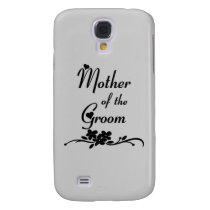 Mother Of The Groom Samsung S4 Case