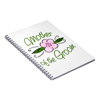 Mother of the Groom Spiral Note Book