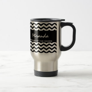 Mother of the Groom Wedding Black Chevrons V13 Travel Mug