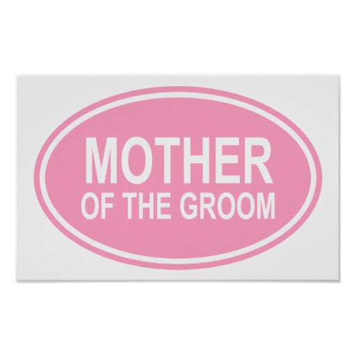 Mother of the Groom Wedding Oval Pink Poster