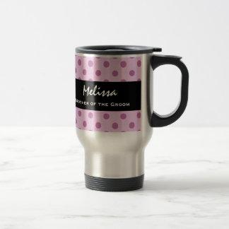 Mother of the Groom Wedding Pink Polka Dots V02 Travel Mug