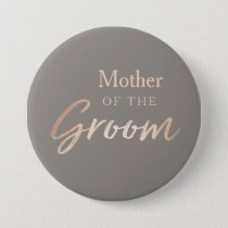 Mother of the Groom Wedding Rehearsal Button